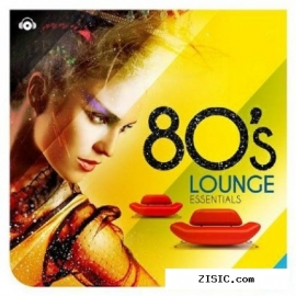 80s Lounge Essentials (2013)
